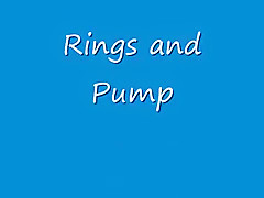 Rings and Pump